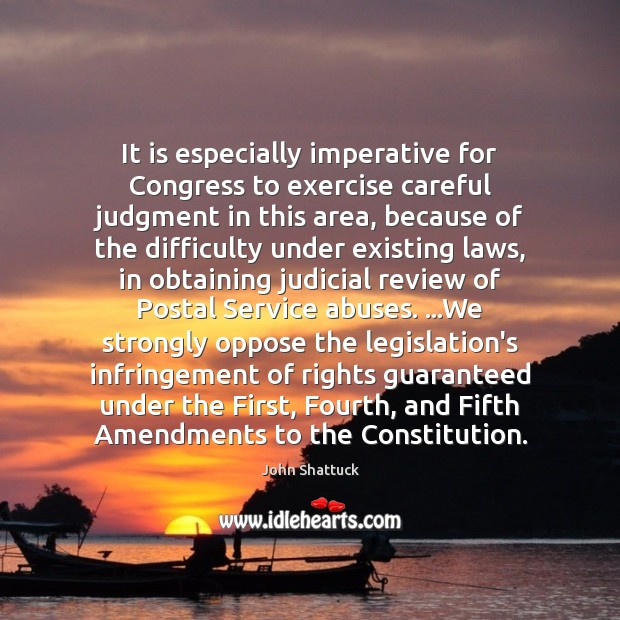 It is especially imperative for Congress to exercise careful judgment in this Exercise Quotes Image
