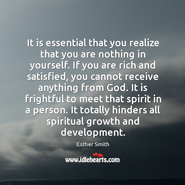 Image, It is essential that you realize that you are nothing in yourself.