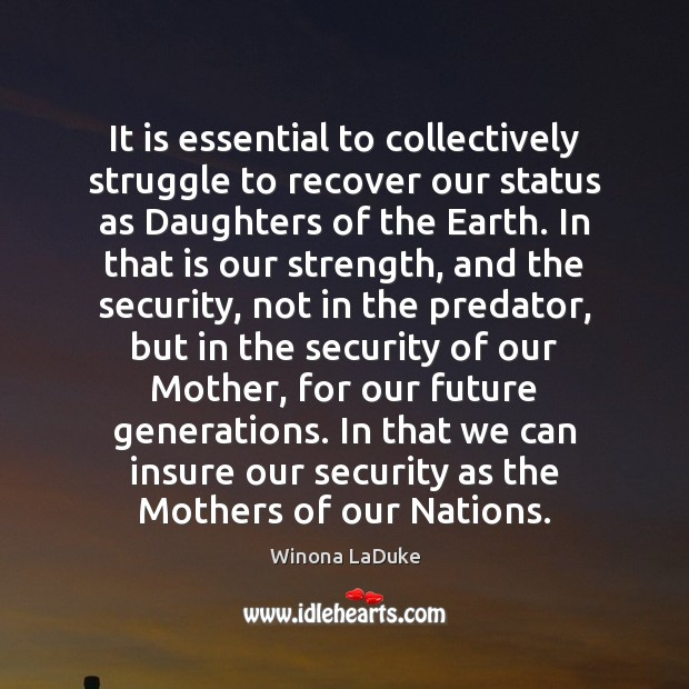 Image, It is essential to collectively struggle to recover our status as Daughters