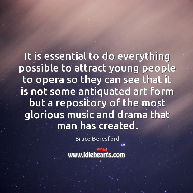 Image, It is essential to do everything possible to attract young people to opera so they can see