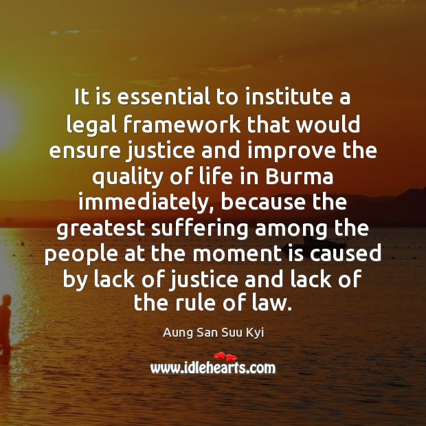 It is essential to institute a legal framework that would ensure justice Image