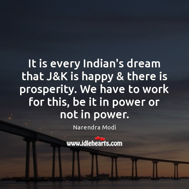 Image, It is every Indian's dream that J&K is happy & there is