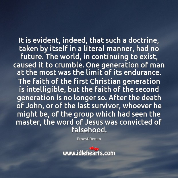 It is evident, indeed, that such a doctrine, taken by itself in Image