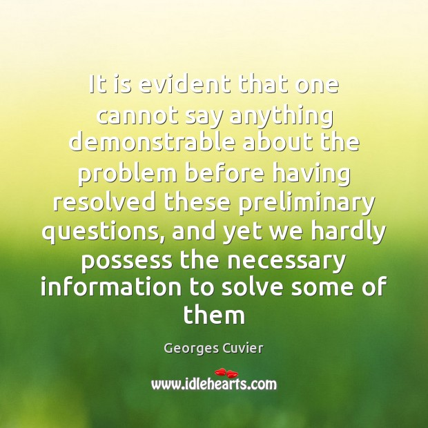 It is evident that one cannot say anything demonstrable about the problem Image