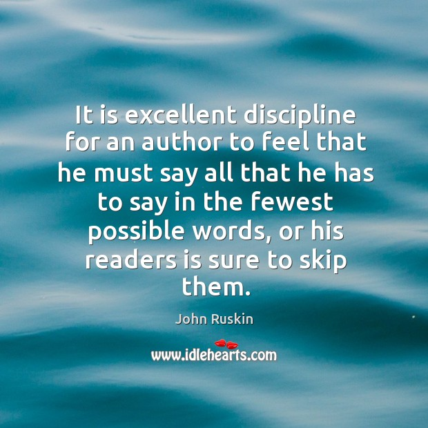 Image, It is excellent discipline for an author to feel that he must say