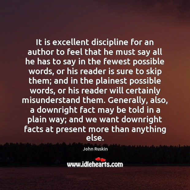 It is excellent discipline for an author to feel that he must Image