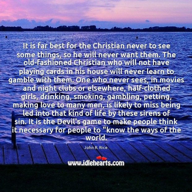 It is far best for the Christian never to see some things, Image