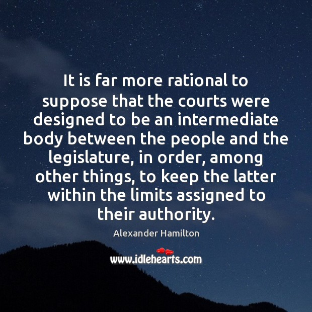 Image, It is far more rational to suppose that the courts were designed