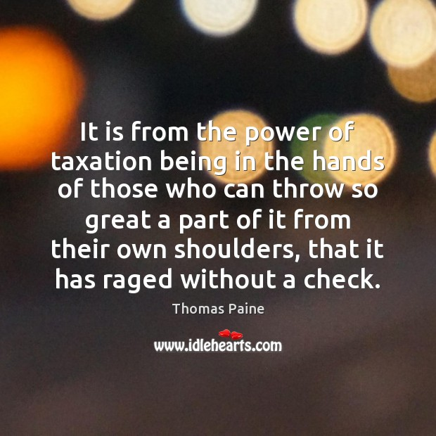 Image, It is from the power of taxation being in the hands of