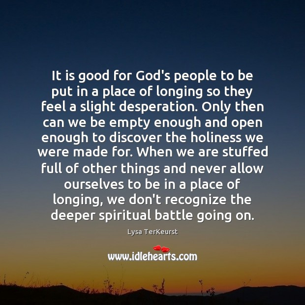 It is good for God's people to be put in a place Image