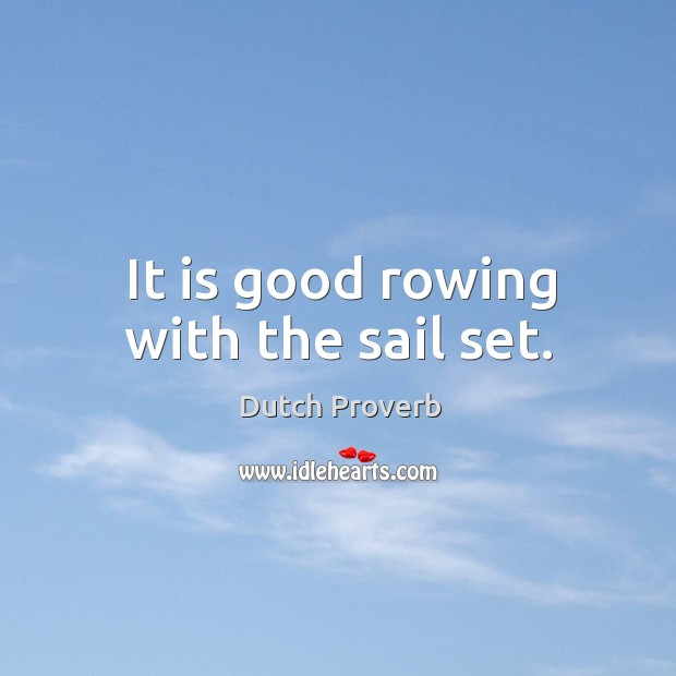 Image, It is good rowing with the sail set.