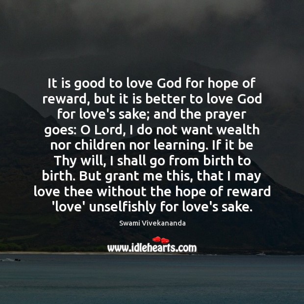 It is good to love God for hope of reward, but it Image
