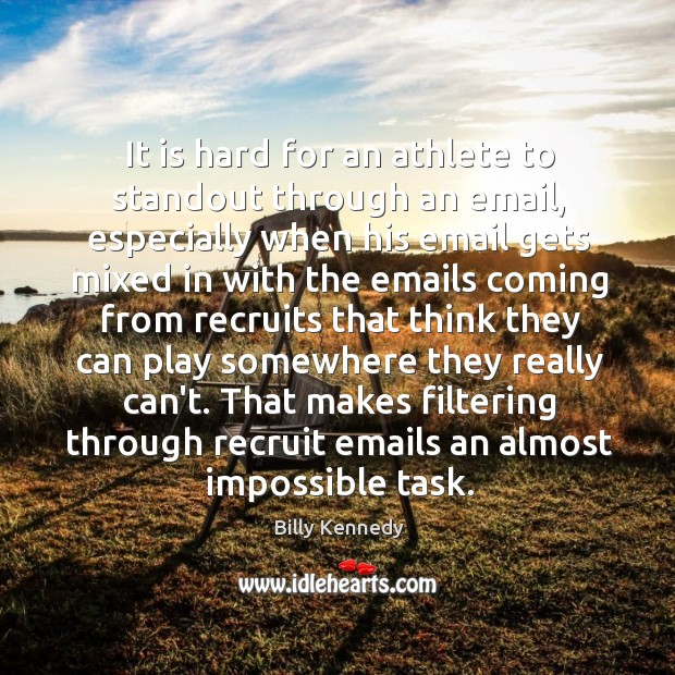 Image, It is hard for an athlete to standout through an email, especially