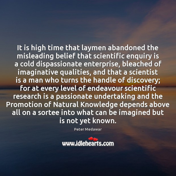 Image, It is high time that laymen abandoned the misleading belief that scientific