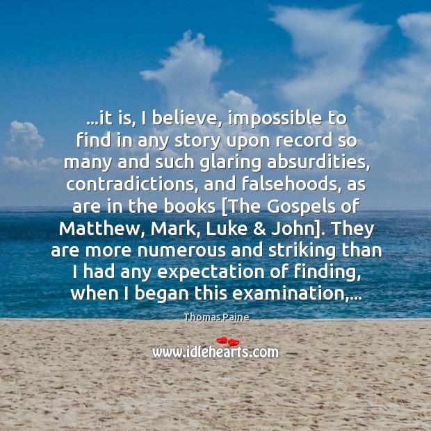 Image, …it is, I believe, impossible to find in any story upon record