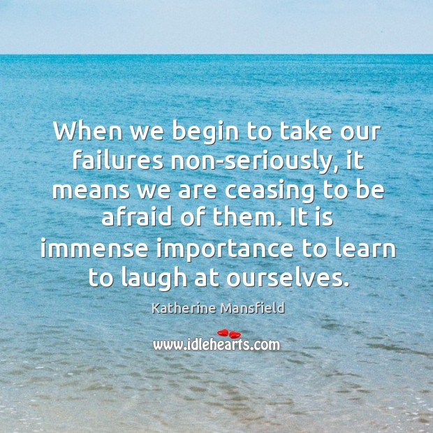 Image, It is immense importance to learn to laugh at ourselves.