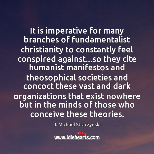 It is imperative for many branches of fundamentalist christianity to constantly feel Image
