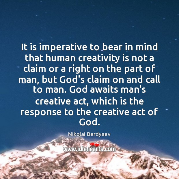 It is imperative to bear in mind that human creativity is not Image