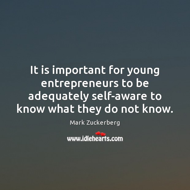 Image, It is important for young entrepreneurs to be adequately self-aware to know