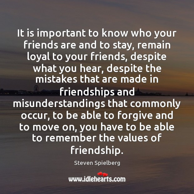 Image, It is important to know who your friends are and to stay,