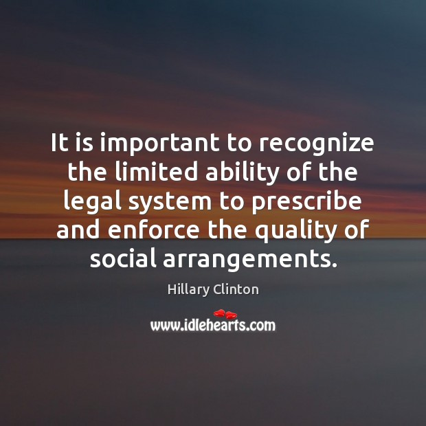 Image, It is important to recognize the limited ability of the legal system