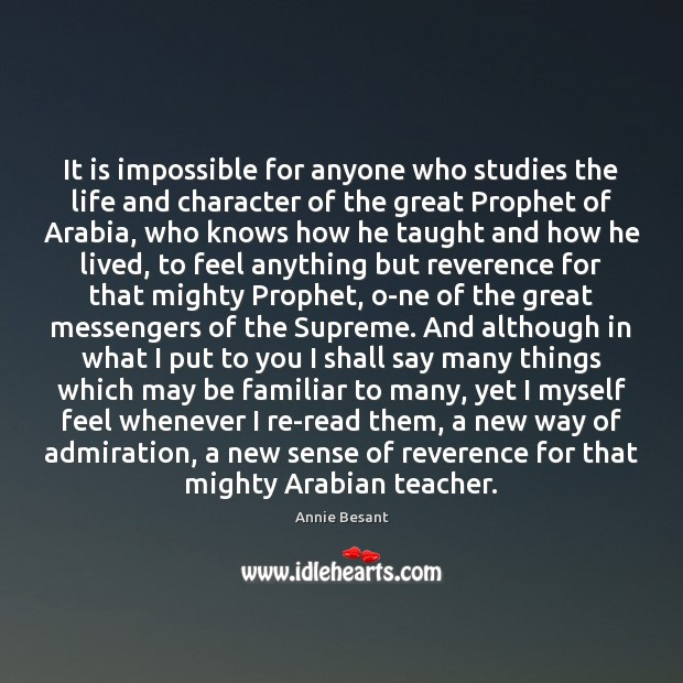 It is impossible for anyone who studies the life and character of Image