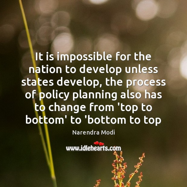Image, It is impossible for the nation to develop unless states develop, the