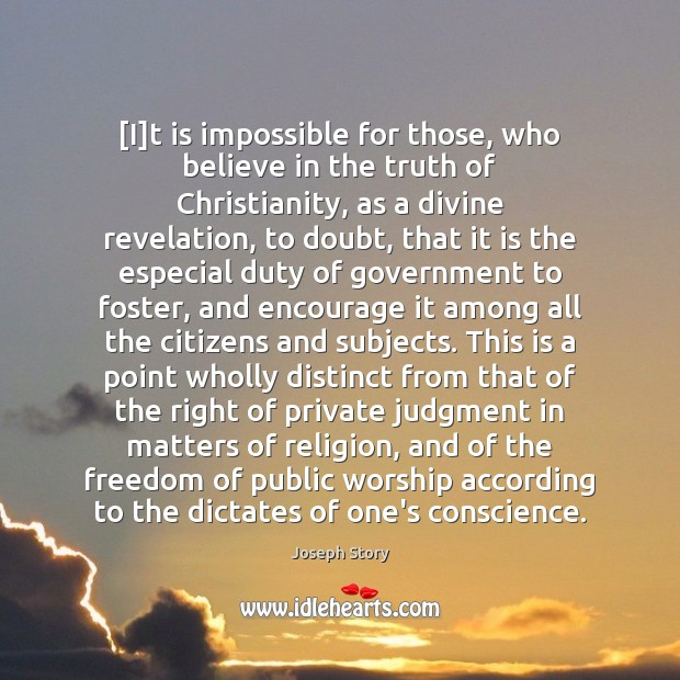 [I]t is impossible for those, who believe in the truth of Image