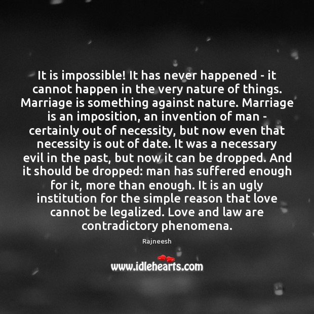Image, It is impossible! It has never happened – it cannot happen in