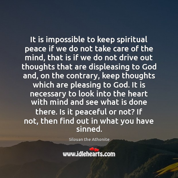 Image, It is impossible to keep spiritual peace if we do not take