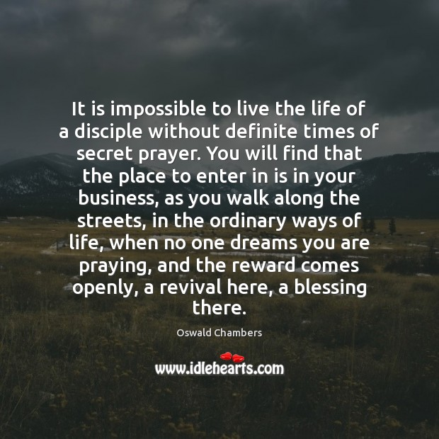 Image, It is impossible to live the life of a disciple without definite