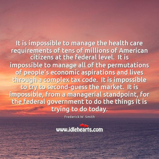 It is impossible to manage the health care requirements of tens of Image