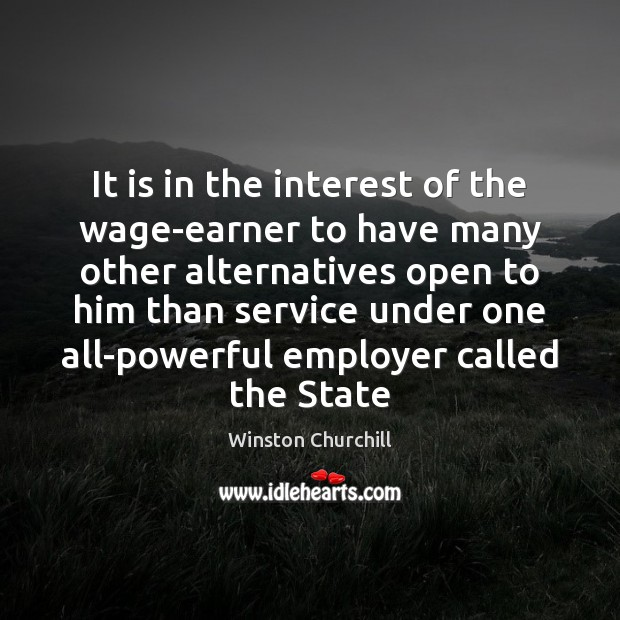 Image, It is in the interest of the wage-earner to have many other