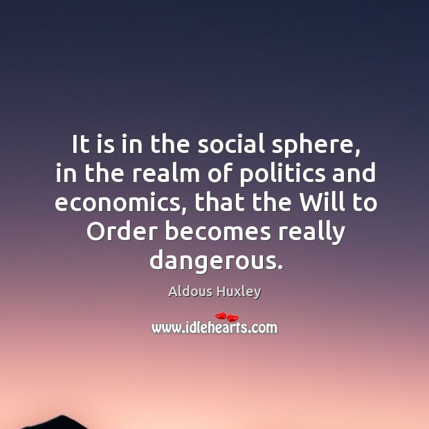 Image about It is in the social sphere, in the realm of politics and