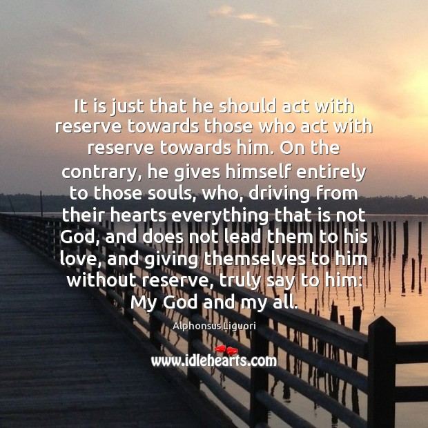 Image, It is just that he should act with reserve towards those who