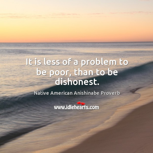 Native American Anishinabe Proverbs