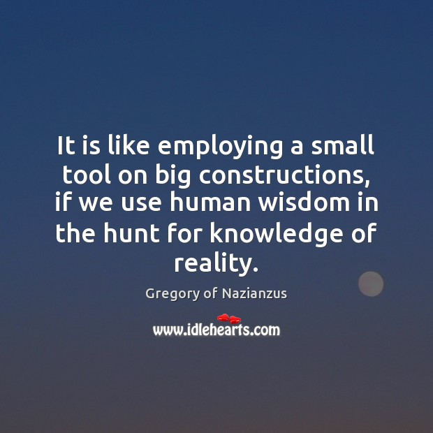 It is like employing a small tool on big constructions, if we Image