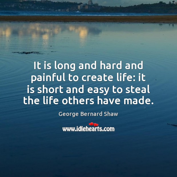 Image, Create, Easy, Hard, Killing, Life, Long, Made, Others, Painful, Short, Steal, Stealing