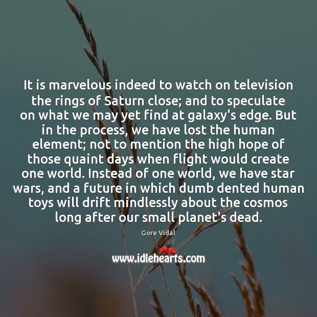It is marvelous indeed to watch on television the rings of Saturn Image