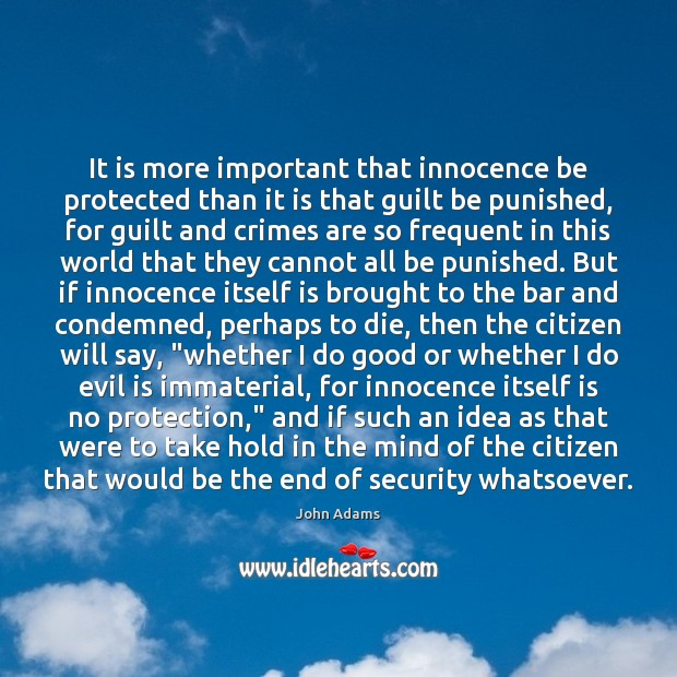 It is more important that innocence be protected than it is that Image