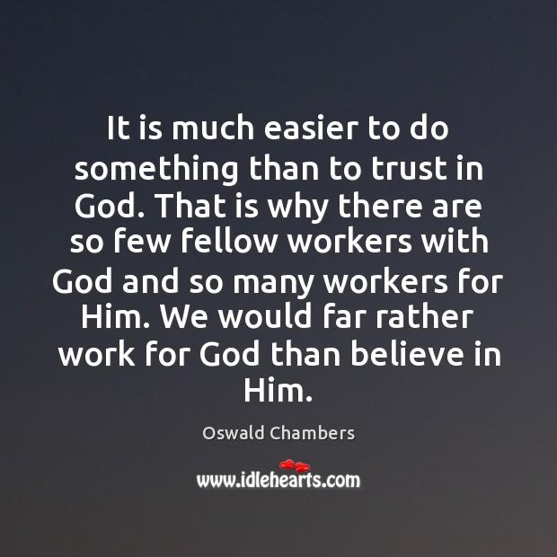 Believe in Him Quotes