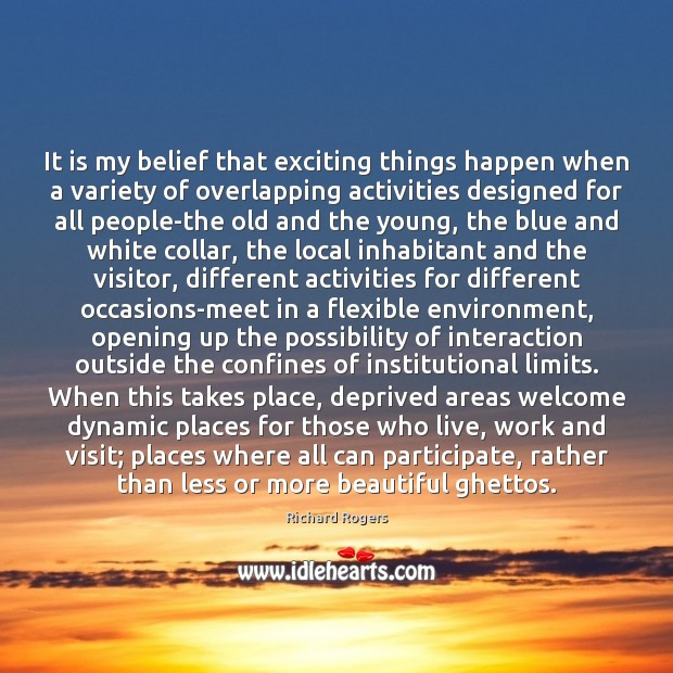 Picture Quote by Richard Rogers