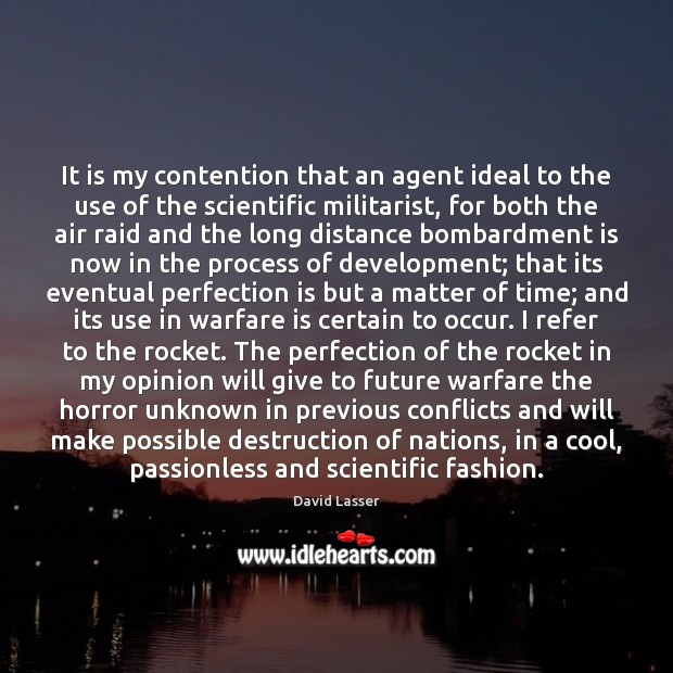It is my contention that an agent ideal to the use of Perfection Quotes Image