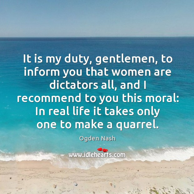 Image, It is my duty, gentlemen, to inform you that women are dictators