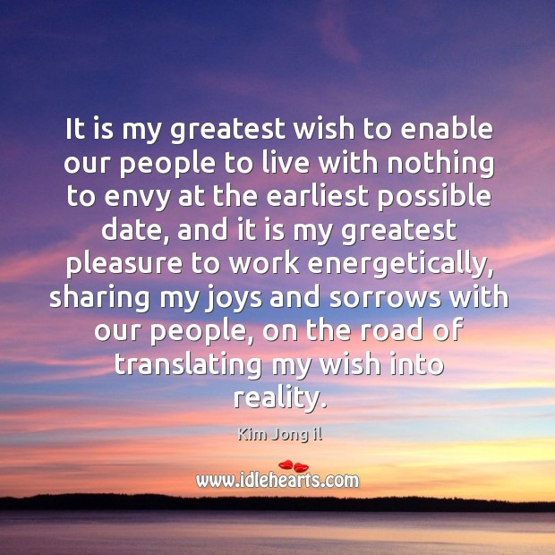 It is my greatest wish to enable our people to live with Image
