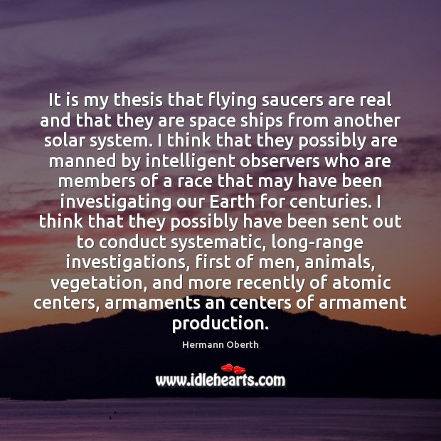 Image, It is my thesis that flying saucers are real and that they