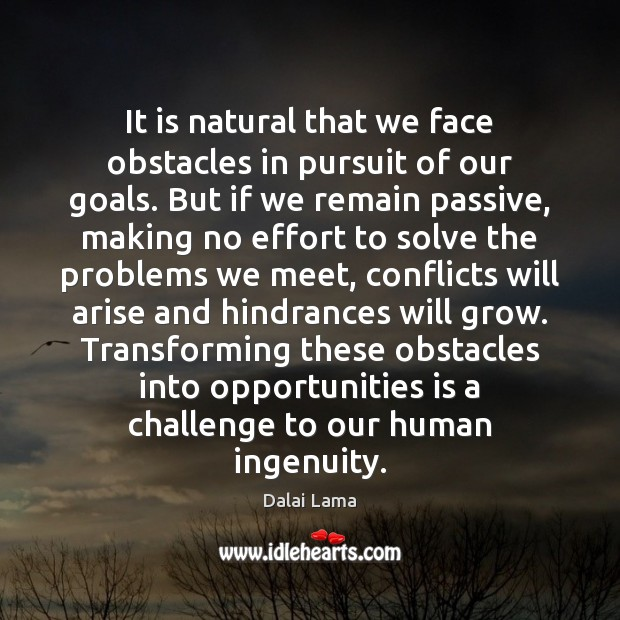 Image, It is natural that we face obstacles in pursuit of our goals.