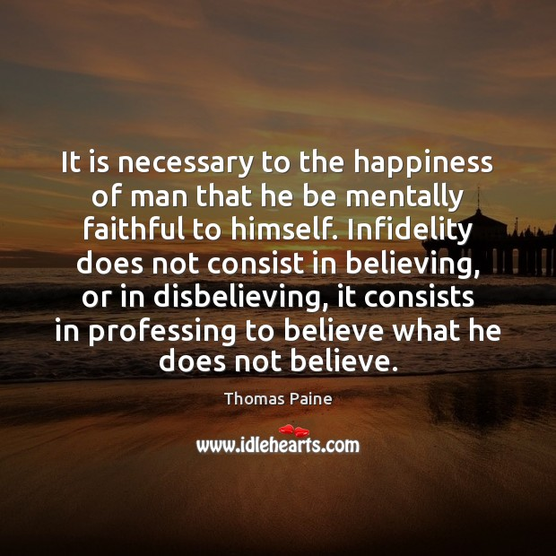 Image, It is necessary to the happiness of man that he be mentally
