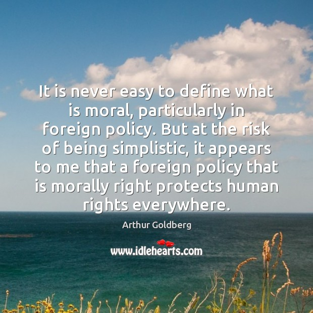 Image, It is never easy to define what is moral, particularly in foreign