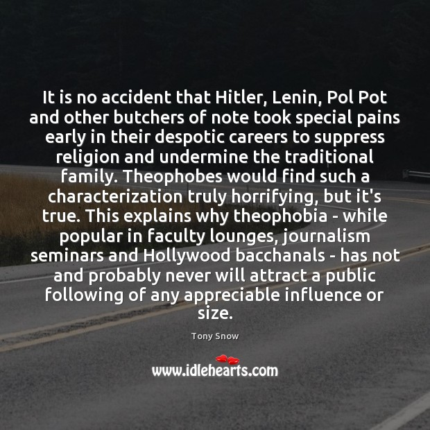 It is no accident that Hitler, Lenin, Pol Pot and other butchers Image